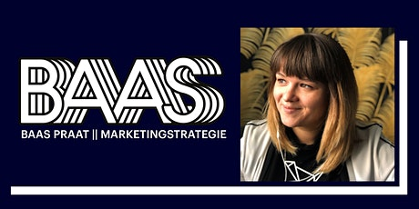 BAAS PRAAT| Marketingstrategie tickets