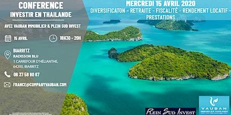 Conférence Investir en Thaïlande - Biarritz le 15 Avril entradas