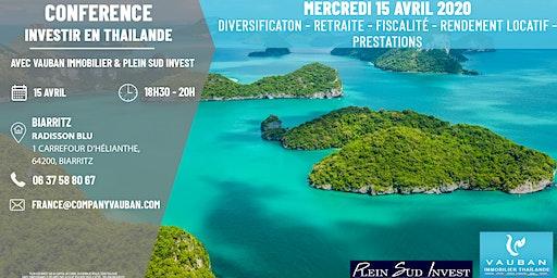Conférence Investir en Thaïlande - Biarritz le 15 Avril