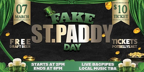 4th Annual Fake St. Paddy's  Day Party tickets
