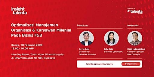 Optimalisasi Manajemen Organisasi & Karyawan Milenial Pada Bisnis F&B