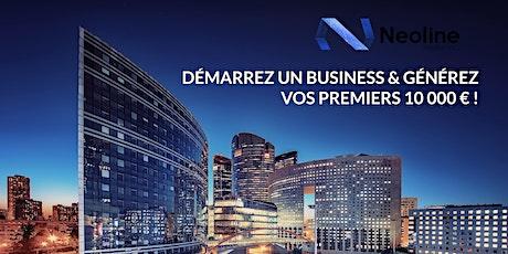 DÉMARREZ UN BUSINESS & GÉNÉREZ VOS PREMIERS 10.000 € ! billets