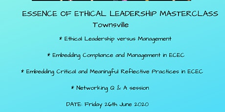 Essence of Ethical Leadership Masterclass Townsville tickets