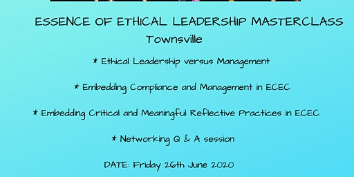 Essence of Ethical Leadership Masterclass Townsville