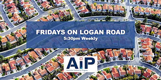 Fridays on Logan Road: Better Suburbs