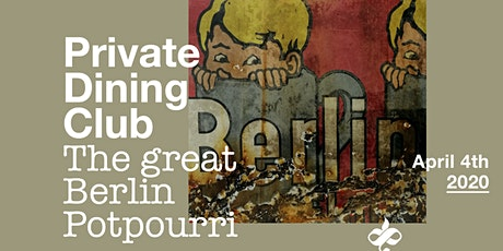 Private Dining Club:  The great Berlin Potpourri Tickets