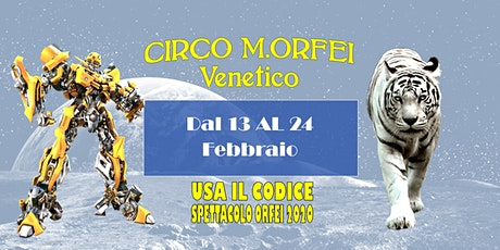 Il Grande Circo M.Orfei a Venetico fino al 24 febbraio biglietti