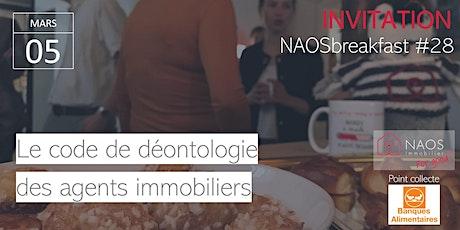 NAOSbreakfast #28 : Le code de déontologie des agents immobiliers billets
