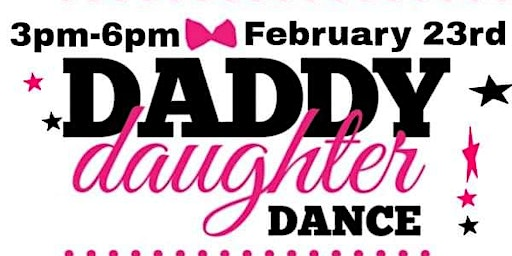 (Additional children only)  Daddy Daughter Dance
