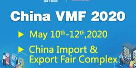 CHINA INT'L VENDING MACHINES & SELF-SERVICE FACILITIES FAIR 2020 tickets