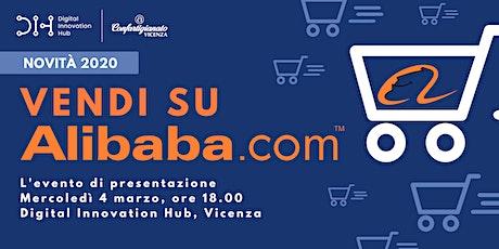 Vendi su Alibaba! - Evento di presentazione | 4 Marzo 2020 - Vicenza biglietti