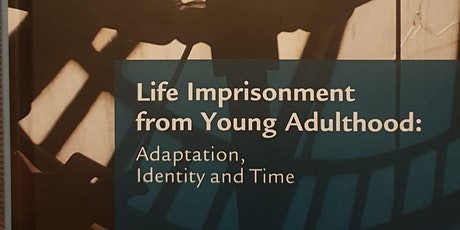 BOOK LAUNCH Life Imprisonment from Young Adulthood - Crewe, Hulley & Wright tickets