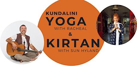 Kundalini Yoga with Rachael &  Kirtan with Sun Hyland tickets