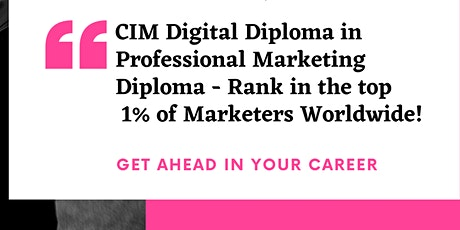 CIM Digital Diploma in Profesional Marketing (London) tickets