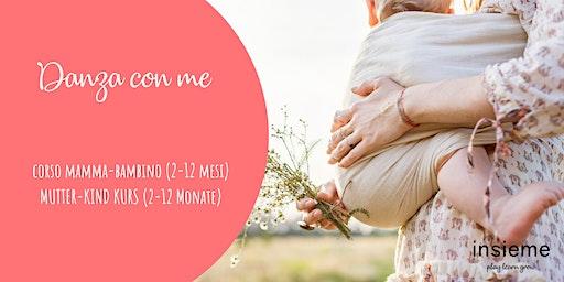 Mama-Baby Tanzkurs - Danza con me