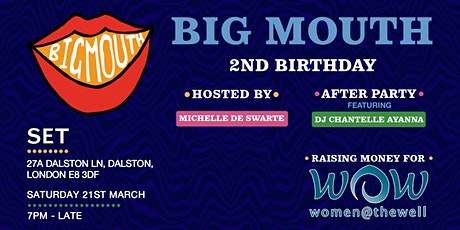 Big Mouth 007: Women at the Well   2nd Birthday! tickets