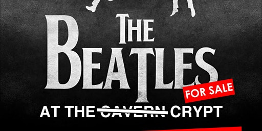 Beatles for Sale | Beatles tribute Live at The Crypt