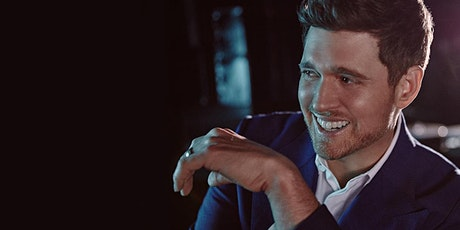 An Evening with Michael Buble in Concert (New Date) tickets