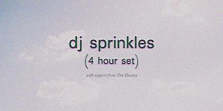 DJ Sprinkles (4 hour) tickets