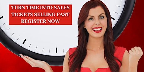 TURN TIME INTO SALES tickets