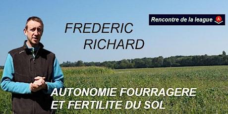 Rencontre de la league : Autonomie fourragère - chez Fred Richard billets