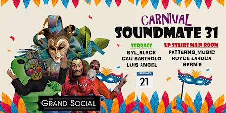 SOUNDMATE31 CARNIVAL tickets