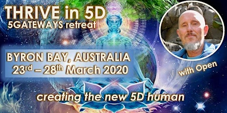 THRIVE in 5D Consciousness. Creating the New 5D Human. tickets