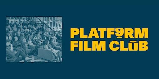 PLATF9RM Film Club