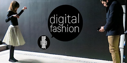 Digital Fashion Night -  7 aprile 2020