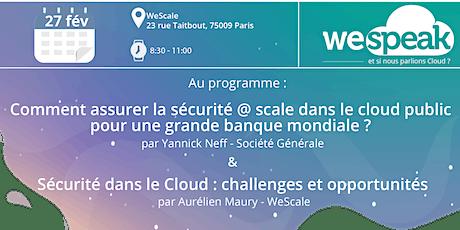 #WeSpeakCloud : Matinée Cloud et Sécurité billets