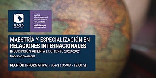 Reunión informativa Maestría en Relaciones Internacionales