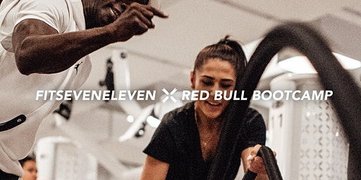 FITSEVENELEVEN x RED BULL® BOOTCAMP