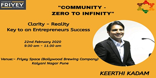 COMMUNITY - ZERO TO INFINITY By Keerthi Kadam (Hosted by Friyey) in Pune