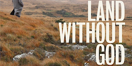 Land Without God - Liverpool Premiere tickets