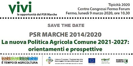 La nuova Politica Agricola Comune 2021-2027: orientamenti e prospettive biglietti
