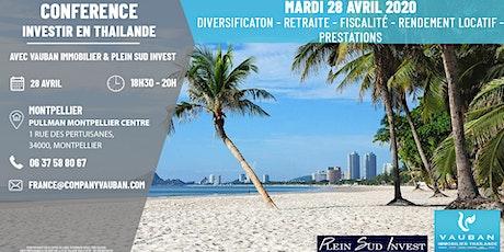 Conférence Investir en Thaïlande - Montpellier le 28 Avril billets