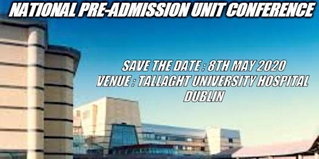 National Pre-Admission Unit Conference Friday 8th May 2020 tickets
