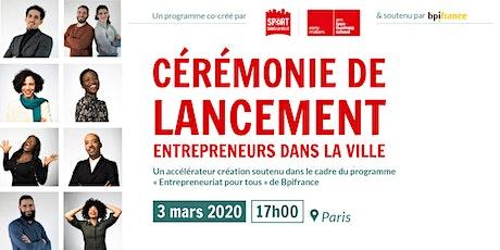 Lancement Entrepreneurs dans la Ville 2020- PARIS billets