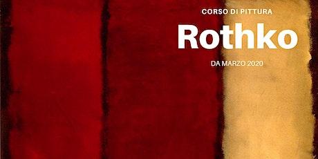 Corso Pittura Astratta: Rothko biglietti