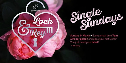 **CANCELLED** Singles Sundays! Craftyard Aylesbury; Lock and Key night!