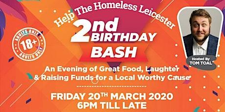 HELP THE HOMELESS LEICESTER 2ND BIRTHDAY COMEDY BASH entradas