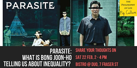 Parasite: What is Bong Joon-Ho telling us about INEQUALITY? tickets