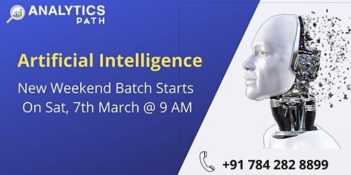 Register For Artificial Intelligence New Weekend Batch Starts On 7th March