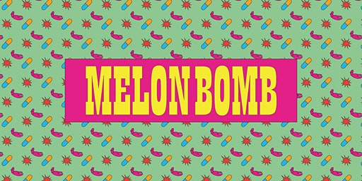 Melon Bomb: The Opening