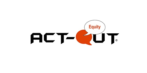 Act-Out Equity
