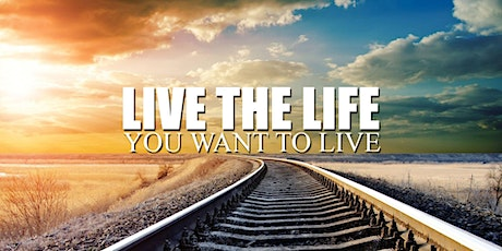 How to Live the Life you Want - with 3 Inspirational Speakers tickets