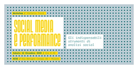 SOCIAL MEDIA E PERFORMANCE. Gli indispensabili strumenti di analisi social. tickets