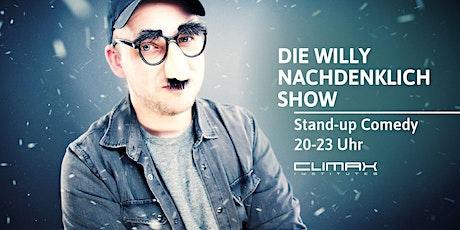 Die Willy Nachdenklich Show! Tickets