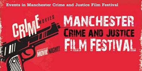 Manchester Crime and Justice Film Festival: Rex Bloomstein Documentaries tickets