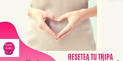 Taller de Bienestar- Resetea tu tripa- Pierde peso y gana energía mejorando la digestión